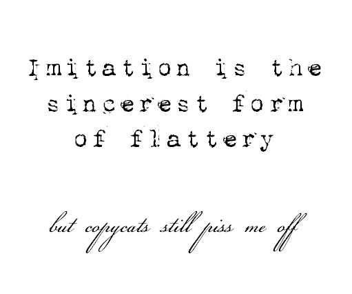 Best Funny Quotes Imitation Is The Sincerest Form Of Flattery But