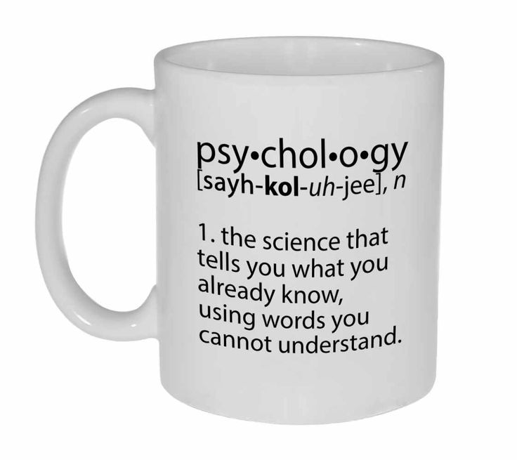 Best Funny Quotes Psychology Definition Coffee Or Tea Mug Omg