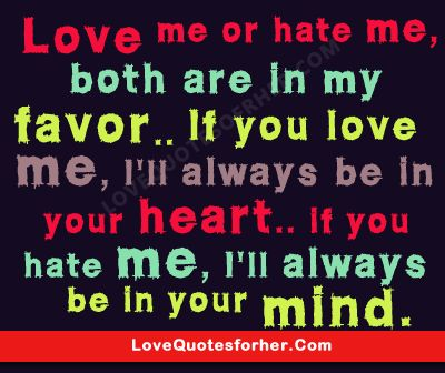 Jealousy Quotes Love Me Or Hate Me Romantic Love Quotes OMG Cool Love Jealousy Quotes