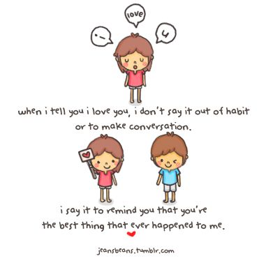 Quotes About Love For Him Remind You That Youre The Best Thing