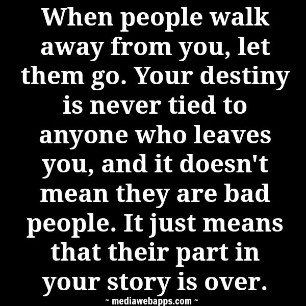 Soulmate Quotes : When people walk away from you, let them ...