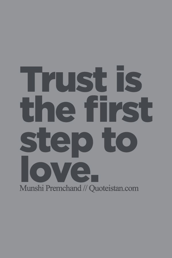 Trust Quotes Trust Is The First Step To Love OMG Quotes Your Amazing Quotes On Trust And Love