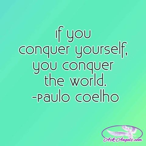 Wisdom Quotes If You Conquer Yourself You Conquer The World