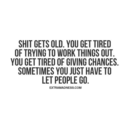 Inspirational Quotes about Work : Shit gets old. You get ...