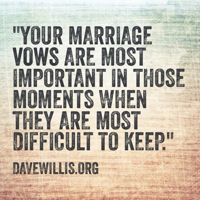 Love Quotes : Dave Willis DaveWillis.org marriage vows vow ...