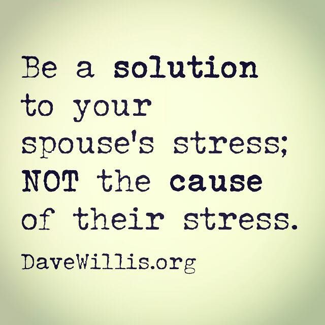Love Quote For Your Spouse: Love Quotes : Dave Willis Marriage Quote Be A Solution To