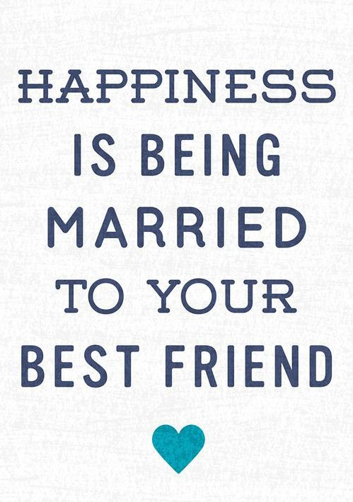 Love Quotes : Heart of the Home Married to Your Best Friend ...