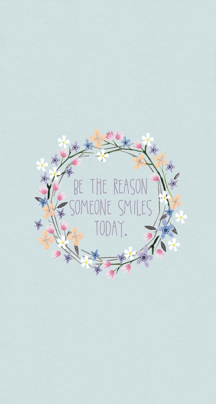 Motivational Quotes Be The Reason Someone Smiles Today Omg