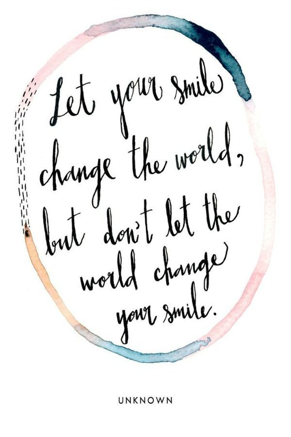 Life Quotes Inspiration Let Your Smile Change The World But Don