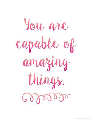 Motivational Quotes You Are Capable Of Amazing Things Omg