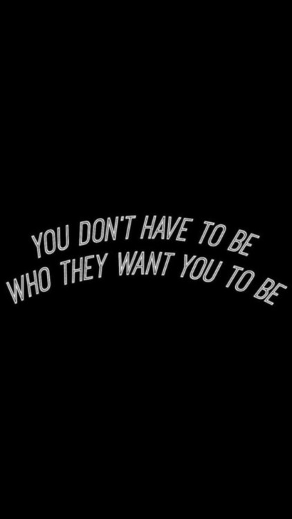 QUOTES ABOUT LOVE : remanence-of-love: Be who YOU want to be ...