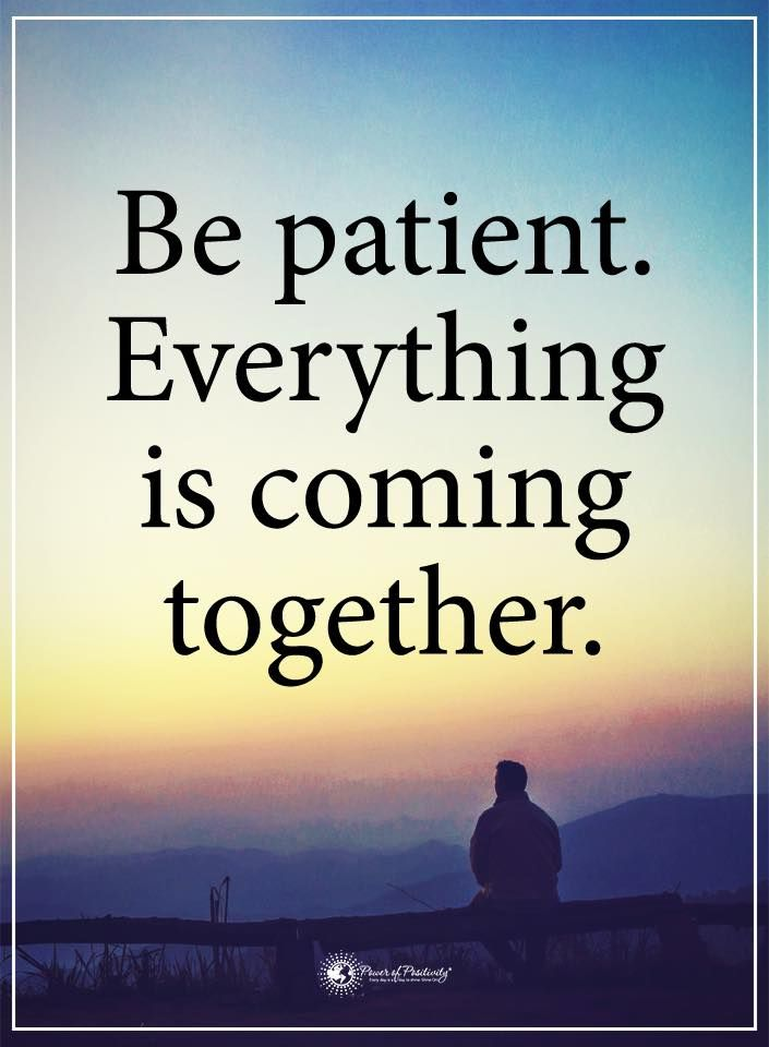 Success Quotes Life Lessons Be Patient Everything Is Coming Enchanting Motivational Quotes For Life Lessons