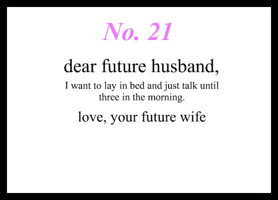 Cute Love Quotes For Your Future Husband Image Quotes At: Quotes About Love For Him : Dear Future Husband…