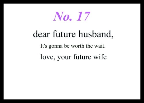 Quotes About Love For Him Dear Future Husband Omg Quotes