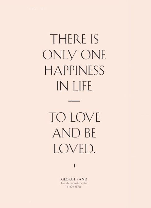 Life Quotes And Words To Live By To Be Loved In Return Is Such An