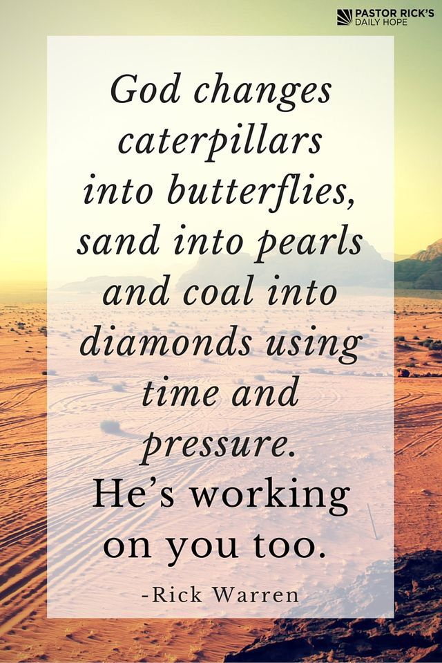 Dia Quote | Inspirational Quotes About Strength God Changes Caterpillars Into
