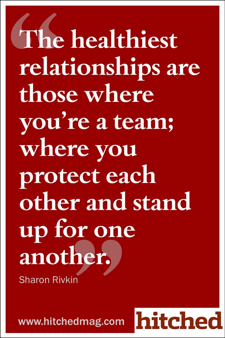 Love Quotes The Healthiest Relationships Are Those Where Youre A