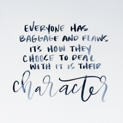 Inspirational Quotes On Character: Have Good Character… – OMG Quotes