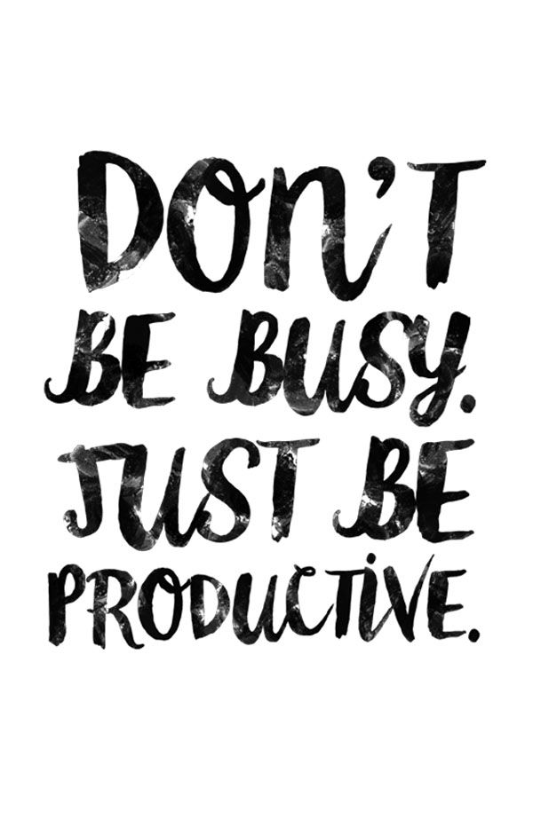 Productivity Quotes Enchanting Motivational Quotes Just Be Productive OMG Quotes Your Daily