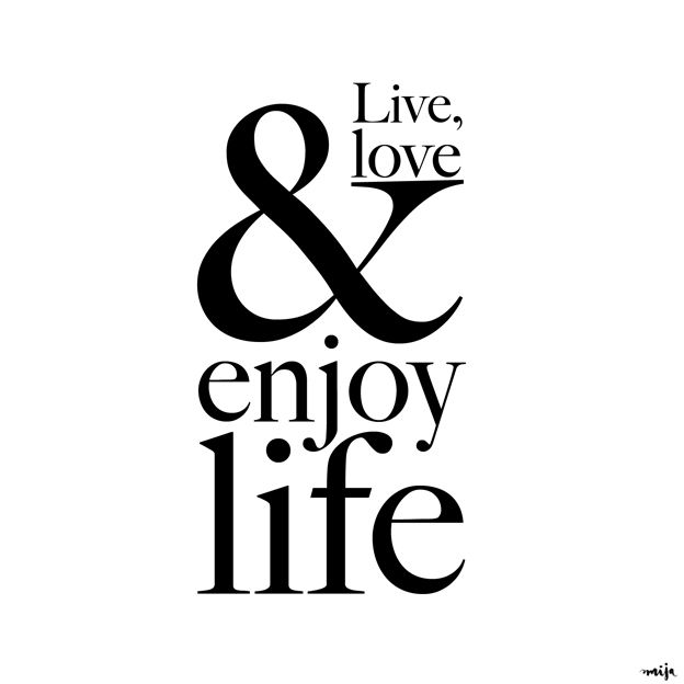 Motivational Quotes Live Love Enjoy Life Omg Quotes Your