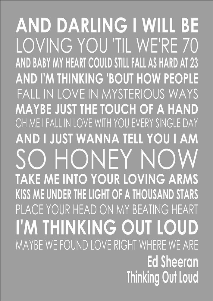 Quotes About Love For Him : 1 Thinking Out Loud Ed Sheeran ...