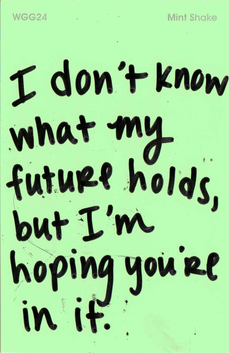 I Need You In My Life Quotes Unique Quotes About Love For Him  I Don't Know What My Future Holds But
