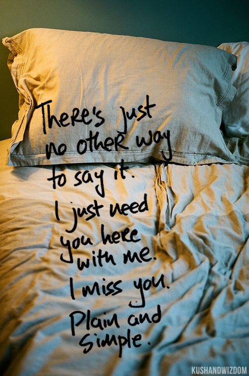 Quotes About Love For Him I Love You And Miss You Too You Are