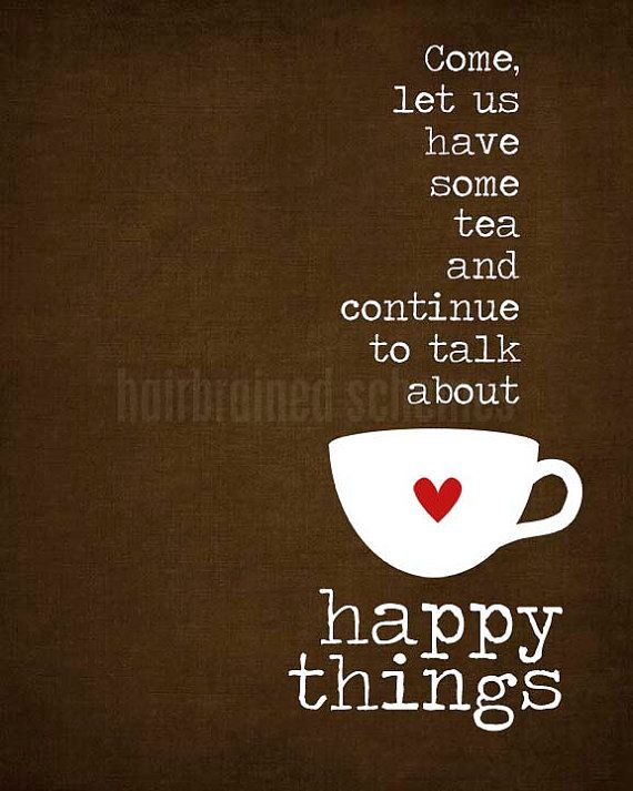 Wisdom Quotes : Tea and Happy Things dark chocolate by ...
