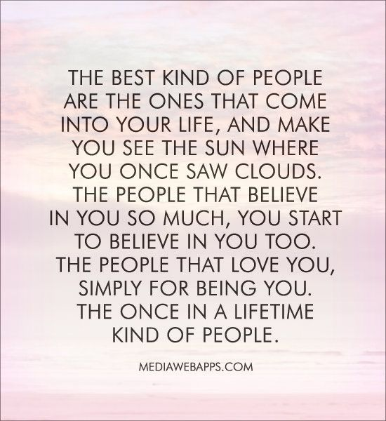 Wisdom Quotes The Best Kind Of People Are The Ones That Come Into