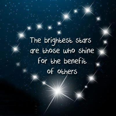 Wisdom Quotes The Brightest Stars Are Those Who Shine For The
