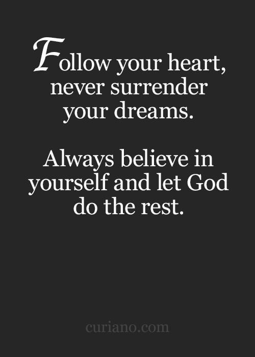 Inspirational quotes about strength follow your heart never as the quote says description follow your heart thecheapjerseys Image collections