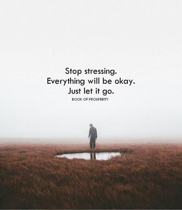 Inspirational Quotes Motivation: Inspirational Quotes About Strength: Stop Stressing