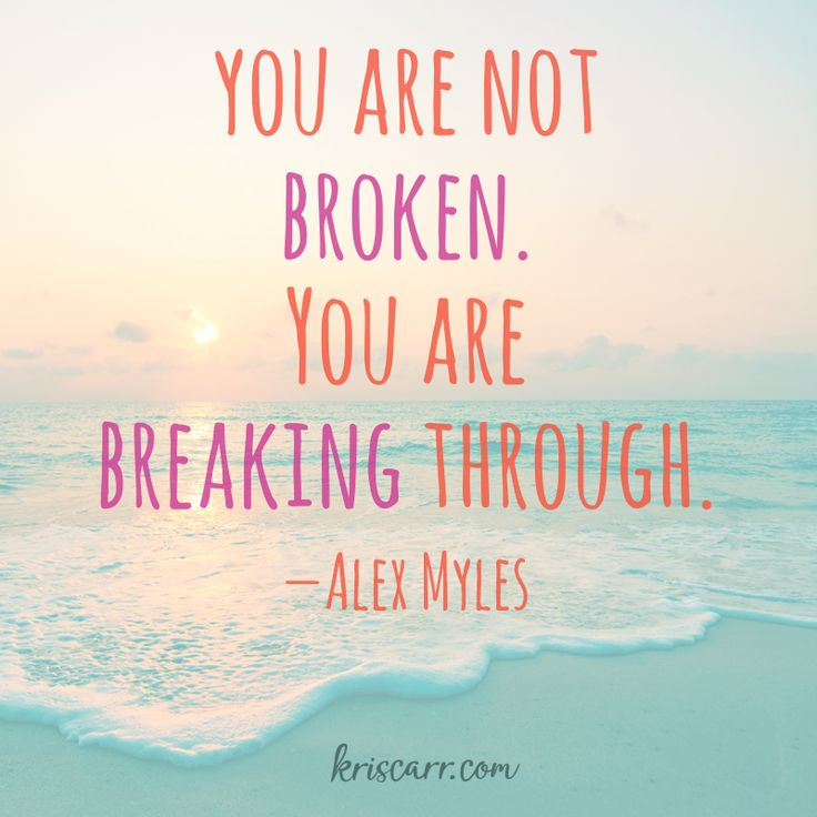 Good Quotes Amusing Inspirational Quotes About Strength You Are Not Brokenyou Are