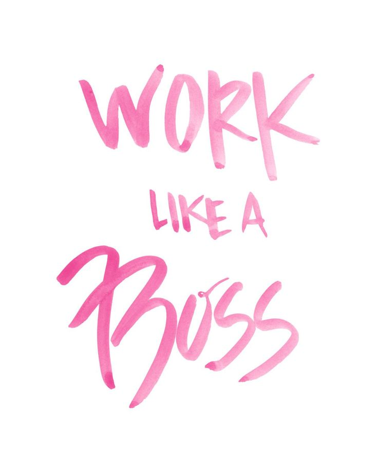 Work Motivational Quotes: Inspirational Quotes About Work : Work Like A Boss