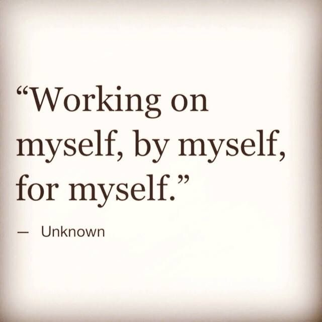 Quotes Myself Custom Inspirational Quotes About Work  Working Onmyself For Myself