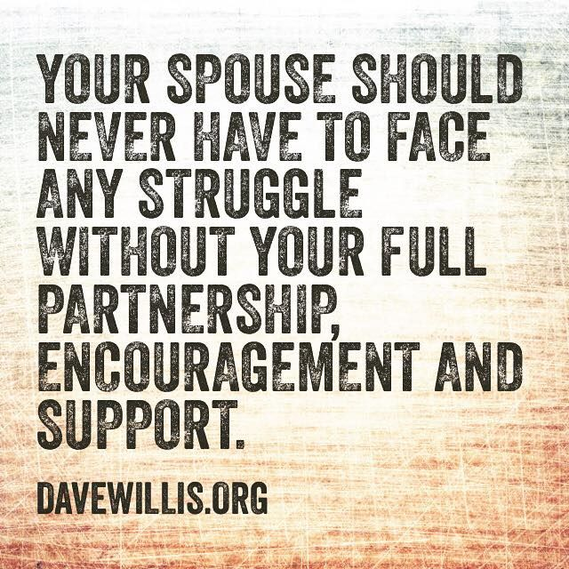 Love Quotes : Dave Willis Marriage Quotet Your Spouse