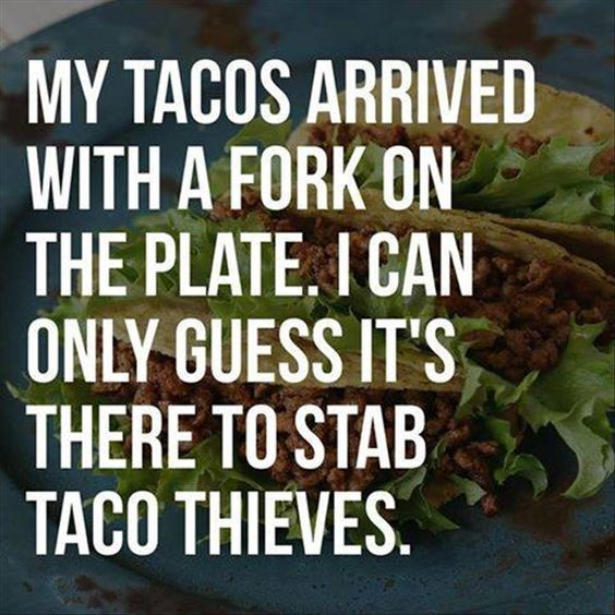 Most Funny Quotes : 27 Taco Memes for Taco Tuesday or Any ...