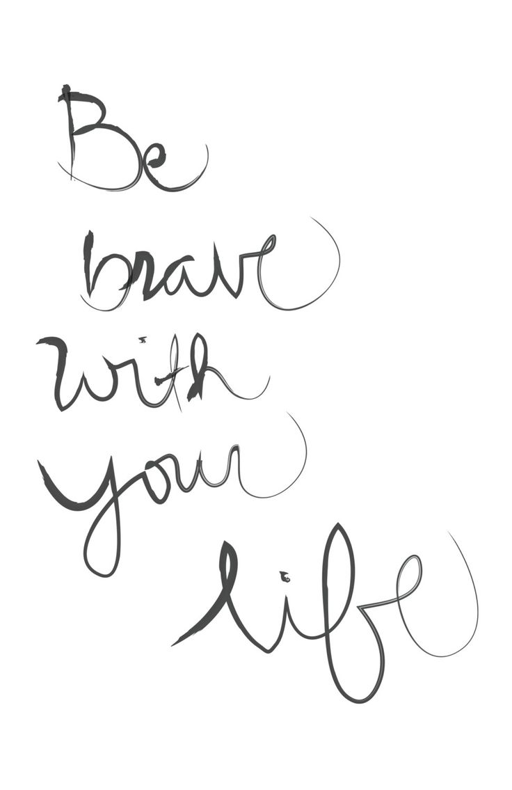 Life Quotes Sayings Motivational Quotes  Be Brace With Your Life Omg Quotes  Your