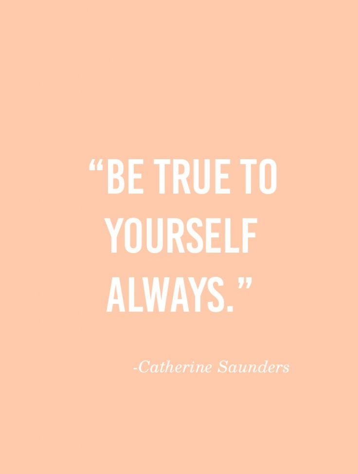 Image result for be true to your self quote