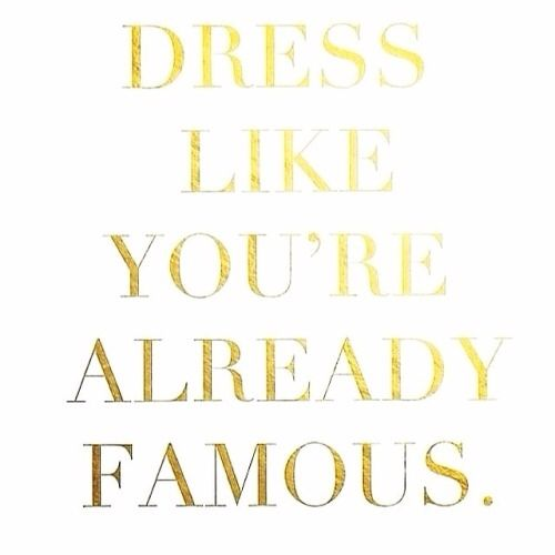 Motivational Quotes Dress The Part Omg Quotes Your Daily Dose