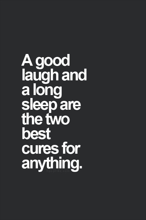 Motivational Quotes : Laugh + Sleep – OMG Quotes | Your daily dose