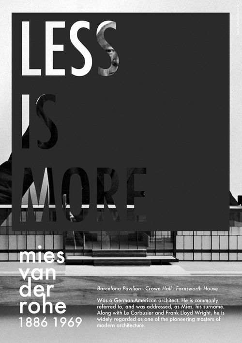 Wisdom Quotes Less Is More Mies Van Der Rohe Omg Quotes Your