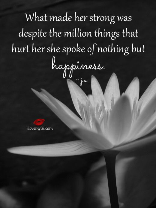 Wisdom Quotes What Made Her Strong Was Despite The Million Things