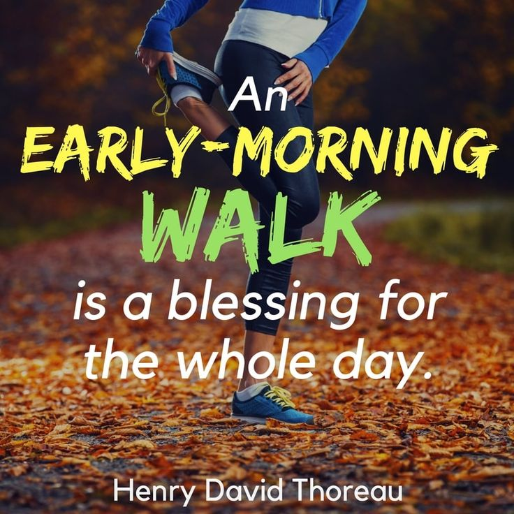 Early Morning Blessing Quotes: Health And Fitness Quotes : Quotes On Walking & Exercise