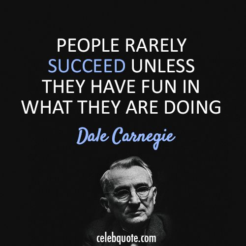 Inspirational Quotes About Work : Dale Carnegie Quote