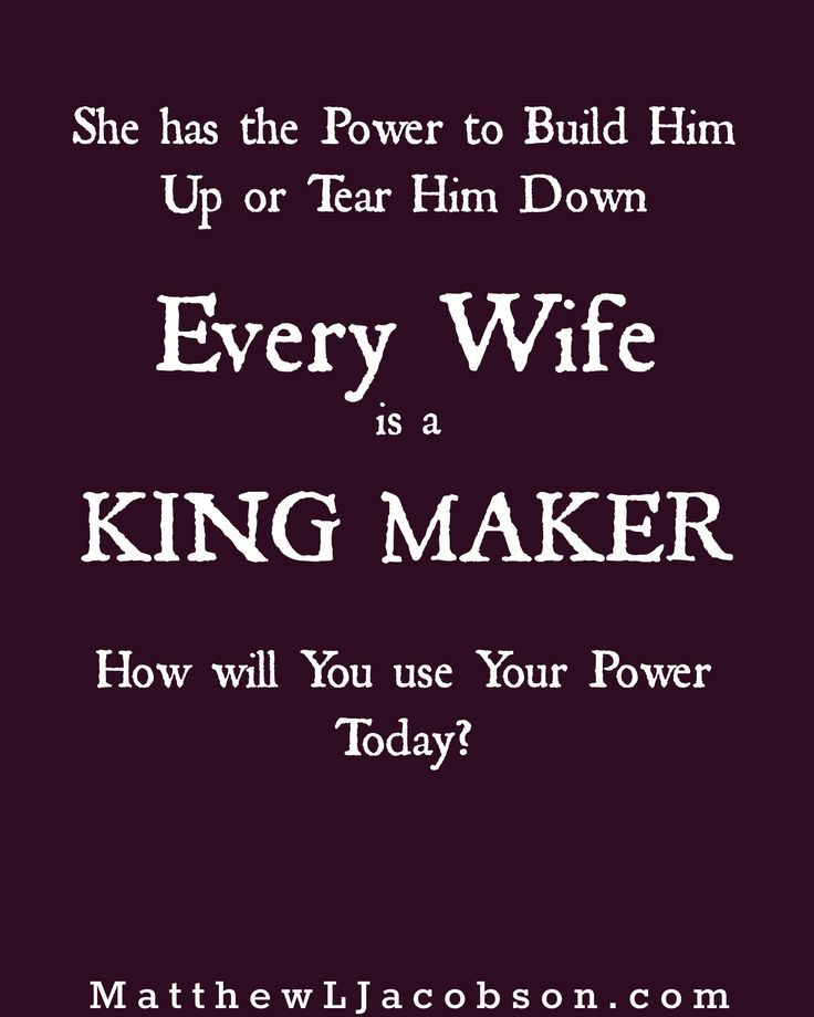 Strong Love Quotes For Him: Love Quotes : Wives Are POWERFUL In The Lives Of Their