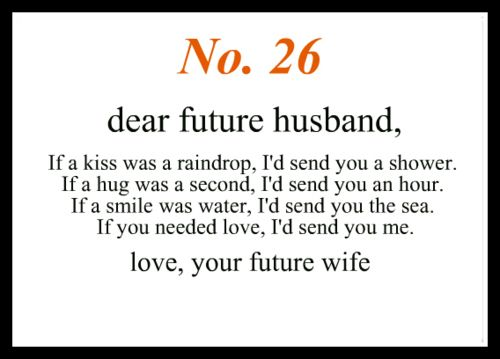Cute Love Quotes For Your Future Husband Image Quotes At: No 26 Dear Future Husband – OMG Quotes