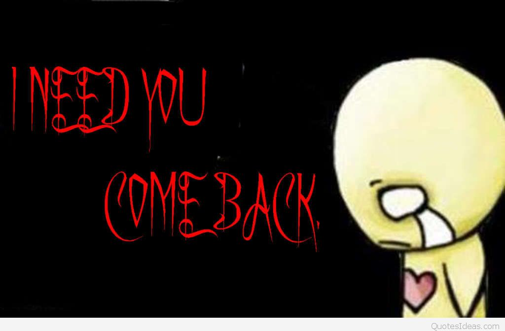 i-need-you-come-back
