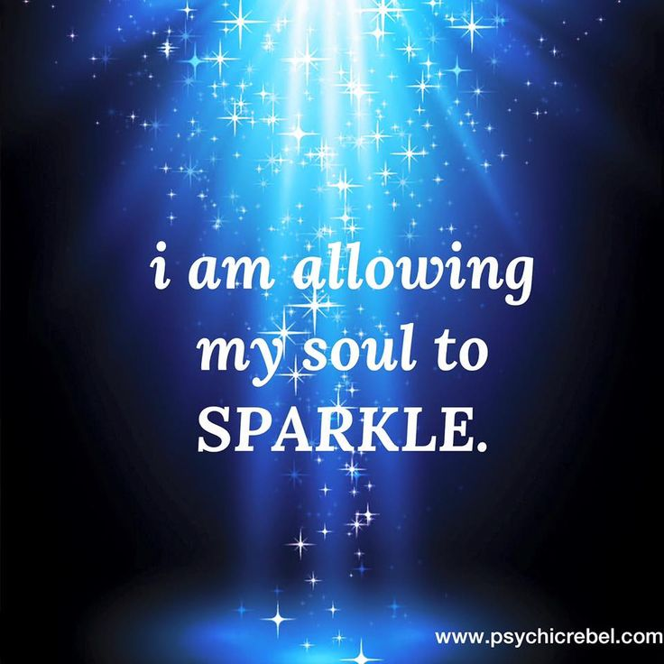 Success Quotes : I am allowing my soul to sparkle. … – OMG ...