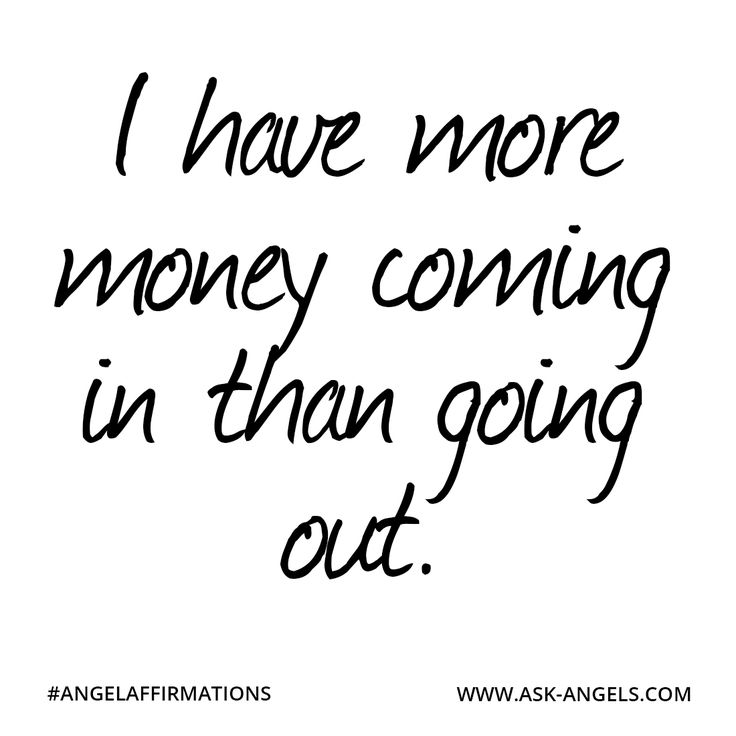 Success Quotes I Have More Money Coming In Than Going Out Angelaffirmations Omg Quotes Your Daily Dose Of Motivation Positivity Quotes Sayings Short Stories